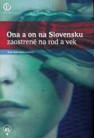 Ona a on na Slovensku. Zaostrené na rod a vek