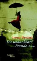 """Irena Brežná liest in Wien aus dem Roman """"Die undankbare Fremde'"""