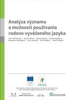 Analýza významu a možností používania rodovo vyváženého jazyka