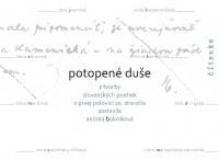 Prezentácia knihy Potopené duše. Z tvorby slovenských poetiek v prvej polovici 20. storočia